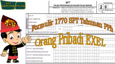 Download Formulir 1770 Spt Tahunan Pph Orang Pribadi Terbaru Exel Seputar Pajak