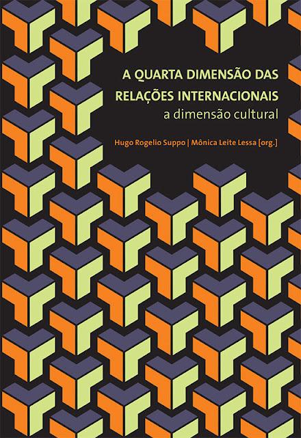 A Quarta Dimensão das Relações Internacionais