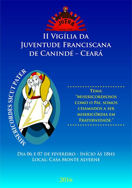 JUFRA de Canindé-CE realiza a II Vigília da Juventude Franciscana.