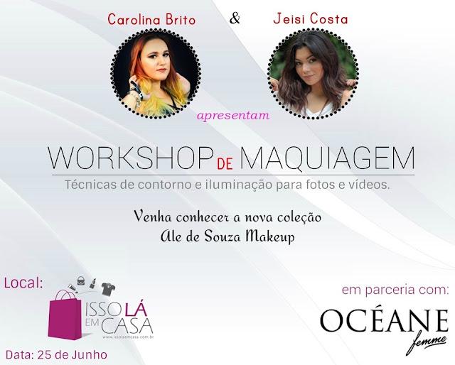 workshop-maquiagem-oceane-ale de souza-isso la em casa-contorno-carolina brito