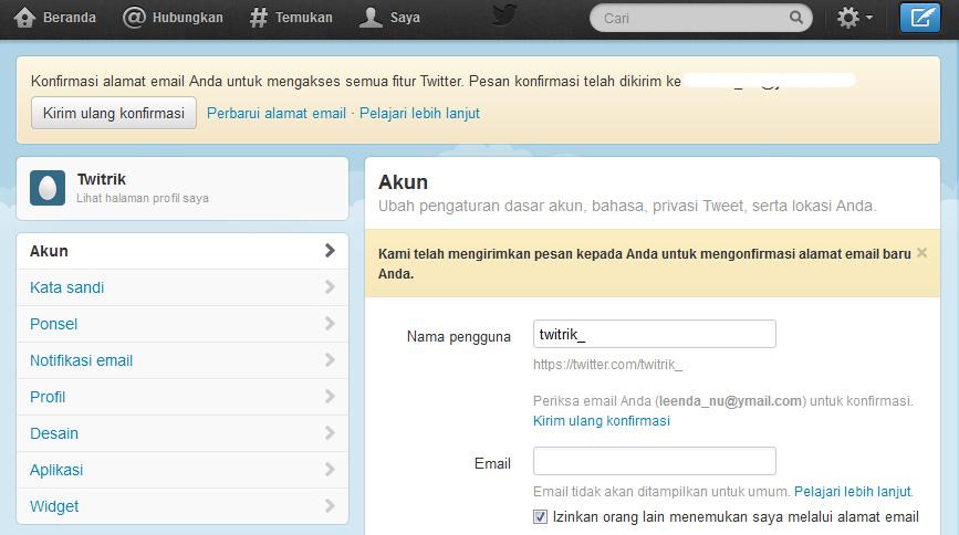 Tips trik cara konfirmasi email Twitter. Menghapus menghilangkan pesan konfirmasi Twitter