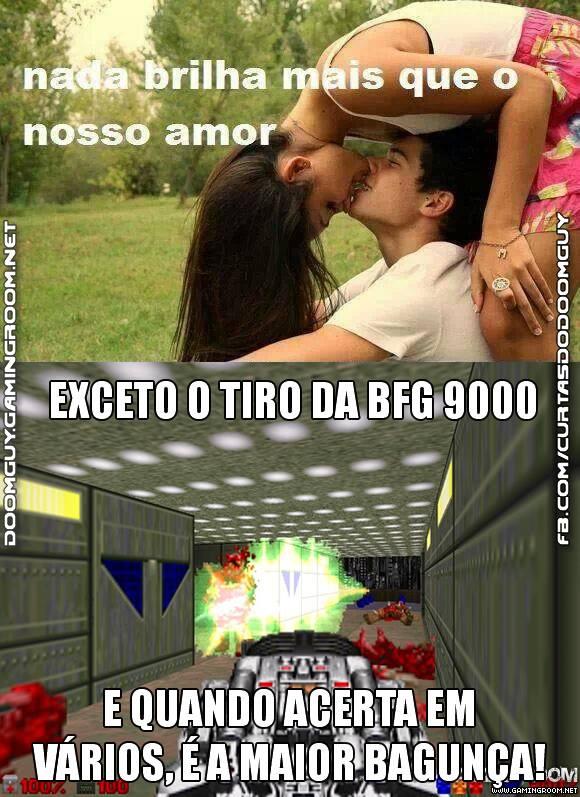 BFG 9000 > Amor
