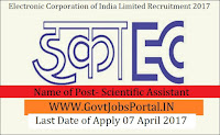Electronics Corporation of India Limited Recruitment 2017–Scientific Assistant