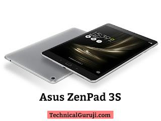 Asus ZenPad 3S tablet ke baare me Technical Guruji