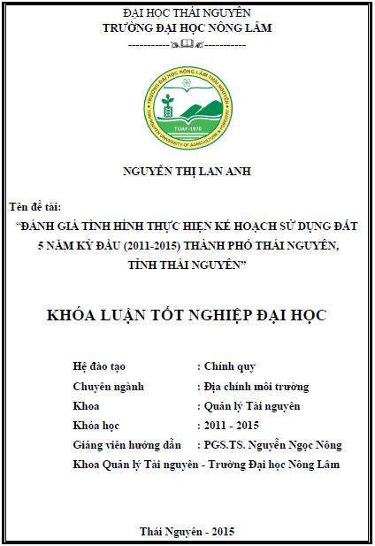 Đánh giá tình hình thực hiện kế hoạch sử dụng đất 5 năm kỳ đầu (2011- 2015) thành phố Thái Nguyên tỉnh Thái Nguyên