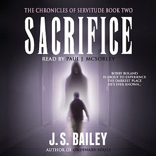 sacrifice the chronicles of servitude book 2 j s bailey supernatural suspense