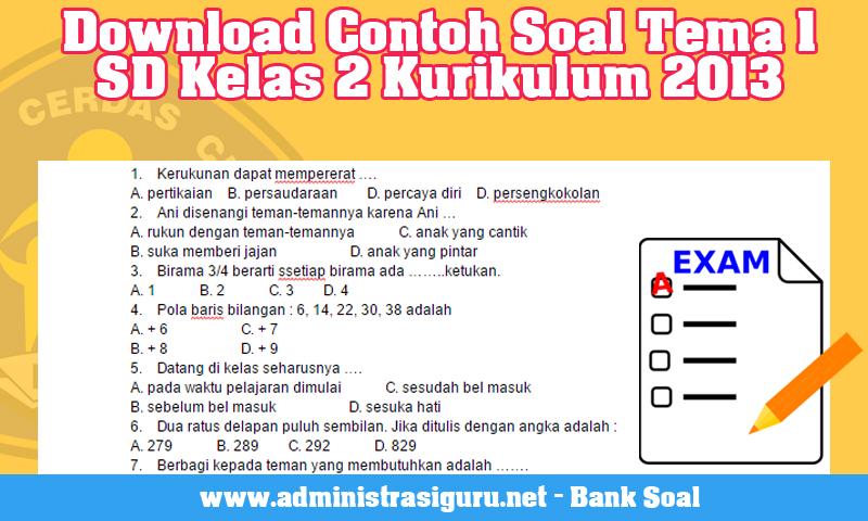 Download Contoh Soal Tema 1 SD Kelas 2 Kurikulum 2013