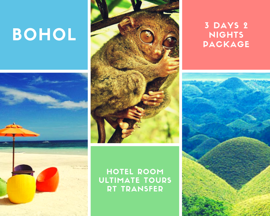 Bohol Promo Package 3 Days 2 Nights