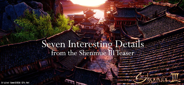 Seven Interesting Details from the Shenmue III Teaser