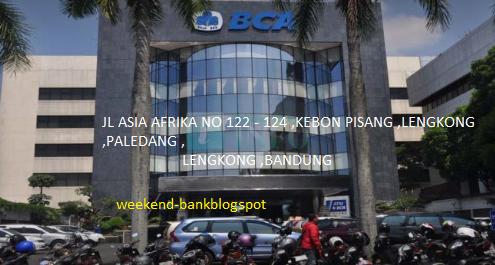 Disini Bank Bca Bandung Buka Sabtu Minggu