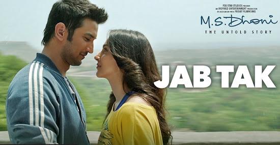 Jab Tak - MS Dhoni (2016)