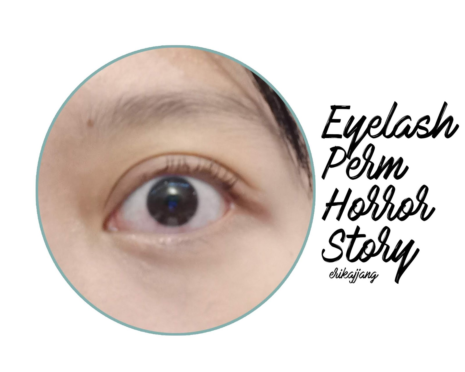 27e154c5840 Happy Brows: Eyelash Perm Horror Story.