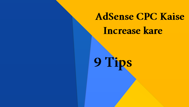 Adsense , Blogging Tips