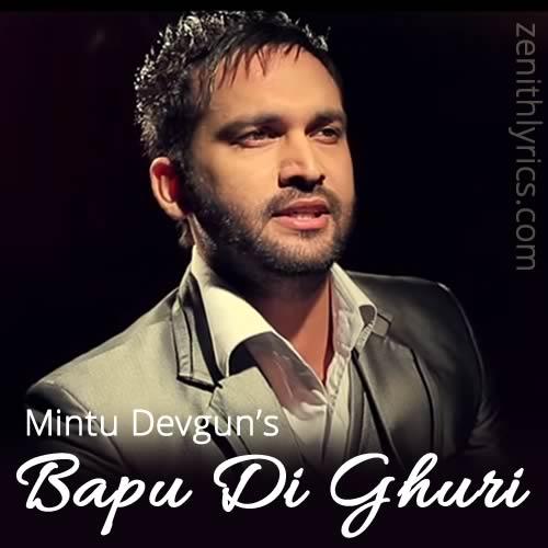 Bapu Di Ghuri by Mintu Devgun
