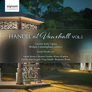Handel at Vauxhall - London Early Opera, Bridget Cunningham - Signum Records