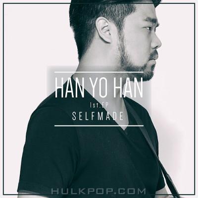 HAN YO HAN – SELFMADE – EP