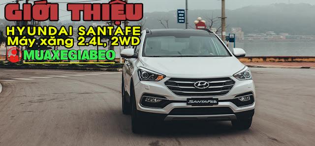 Giới thiệu Hyundai SantaFe 2.4L máy xăng phiên bản tiêu chuẩn 2WD ảnh 1