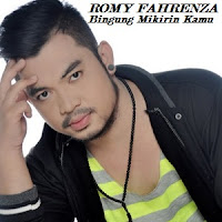 Lirik Lagu Romy Fahrenza Bingung Mikirin Kamu