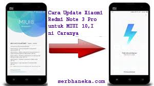 Cara Update Xiaomi Redmi Note 3 Pro untuk MIUI 10,Ini Caranya 1