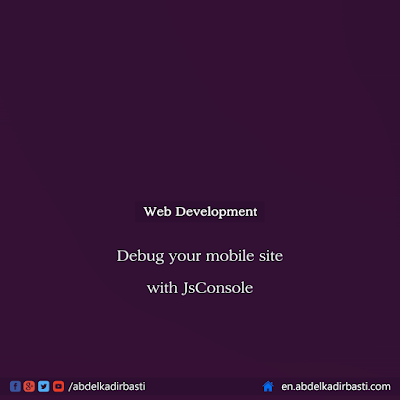 Debug your mobile site with JsConsole