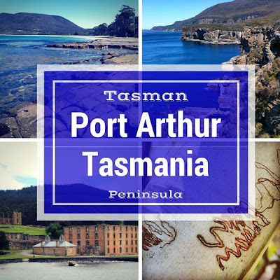 Day Trip from Hobart, Tasmania to the Tasman Peninsula and Port Arthur