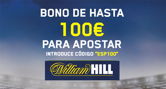 William Hill - Bono de 100 Euros Casa de Apuestas