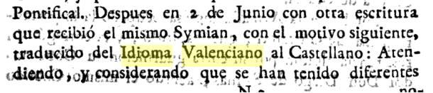 Entre les llengües espanyoles consta la valenciana. Que ningú vos diga atra cosa.