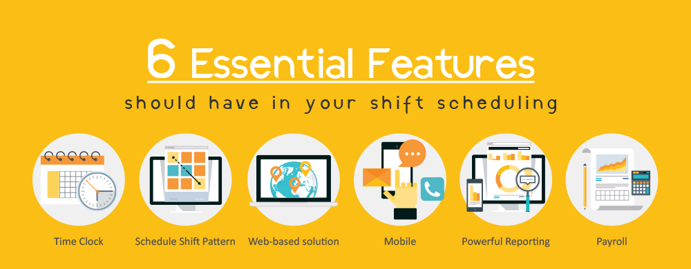6 Essential features you should have in your shift scheduling