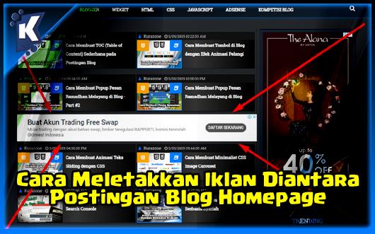 Cara Meletakkan Iklan Diantara Postingan Blog Homepage (Beranda)