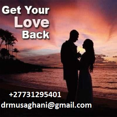 Authentic Lost Love spell caster/Divorce spells/ return back