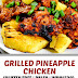 Grilled Pineapple Chicken (Gluten Free, Paleo, Whole30)