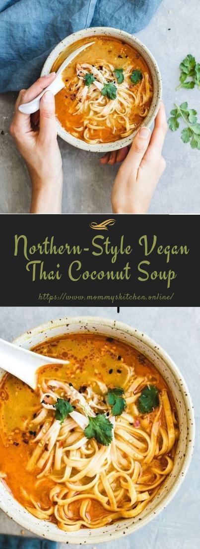 Northern-Style Vegan Thai Coconut Soup #healthy #amazingrecipe