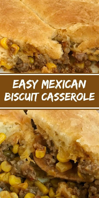 EASY MEXICAN BISCUIT CASSEROLE
