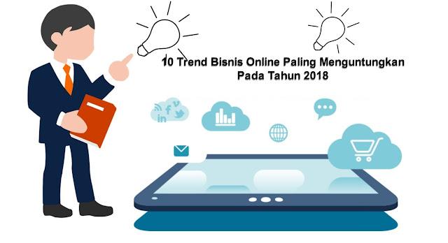 10 Trend Bisnis Online Paling Menguntungkan Pada Tahun ...