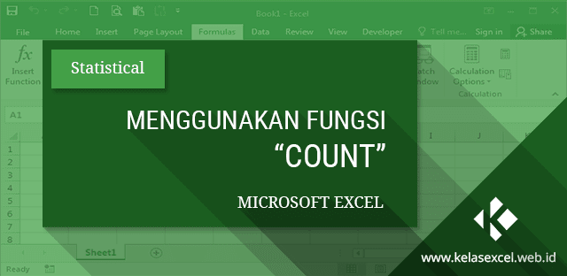 Fungsi COUNT Excel, Cara Menghitung Banyak Data Angka pada Microsoft Excel