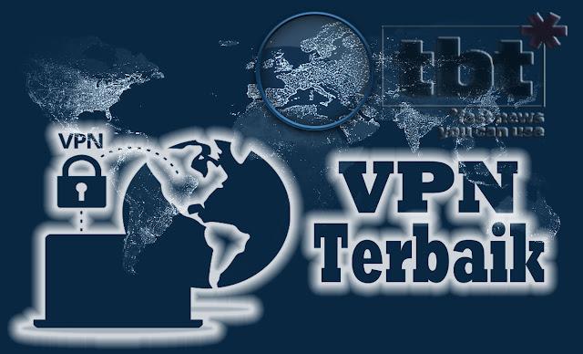 8 Layanan VPN Gratis Terbaik Sepanjang Tahun 2019