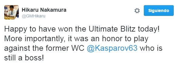 """¡Feliz de haber ganado el """"Ultimate Blitz"""" hoy! ¡Más importante aún, ha sido un honor jugar contra el excampeón del mundo @Kasparov63 quién todavía es el jefe!"""