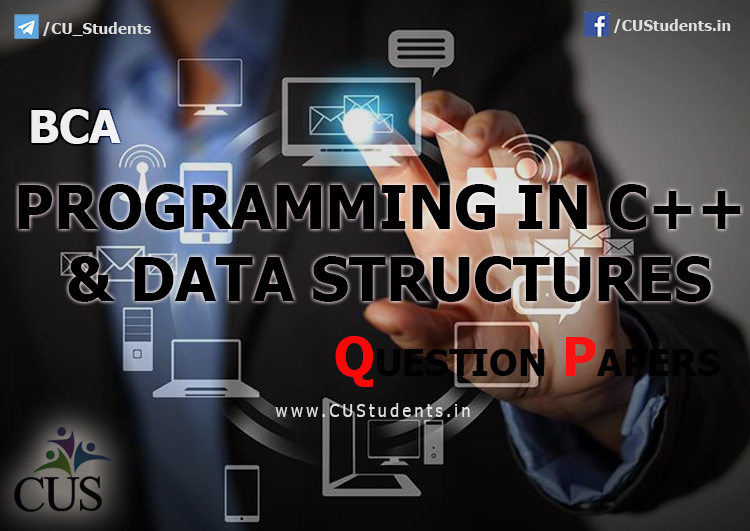 BCA Programming in C++ and DATA Structures Previous Question Papers