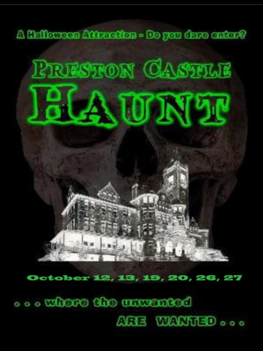 Preston Castle Haunt - Fridays & Saturdays, Oct 12-27