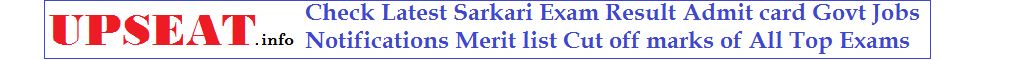 Upseat.info Sarkari Jobs Results Admit card