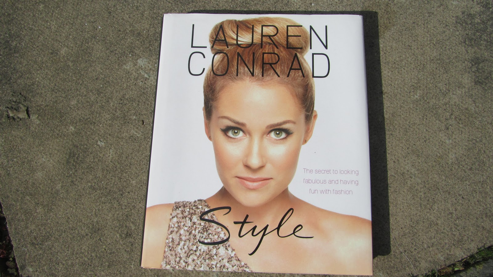 Ditzy Glamour: Beauty Books: Lauren Conrad Style