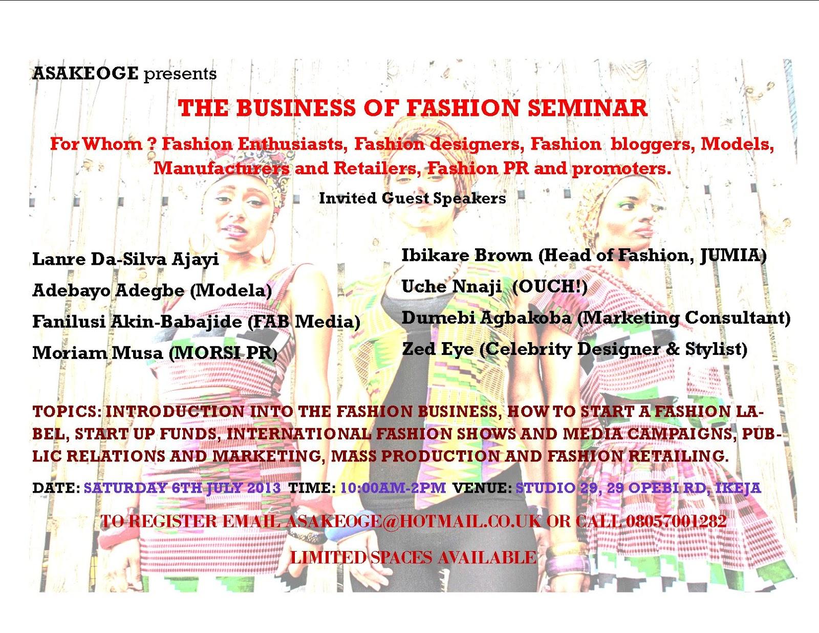 Asakeoge Presents The Business Of Fashion Seminar This Saturday
