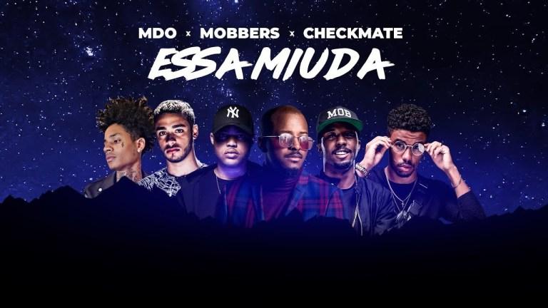 MDO x MOBBERS x CHECKMATE – Essa Miúda