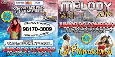 CD MELODY VOL.01 2016 JUNIOR DO COMERCIO DIVERSAS MARCAS