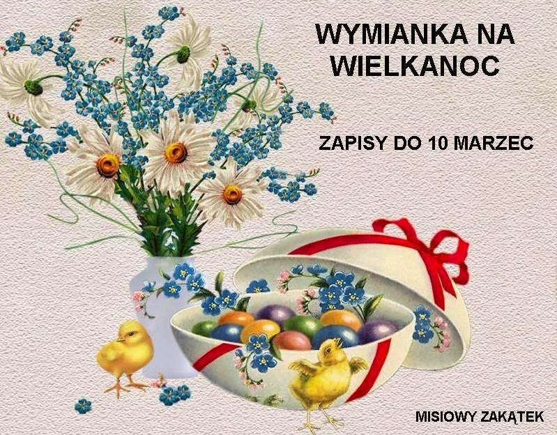 http://misiowyzakatek.blogspot.com/2015/02/wymianka-na-wielkanoc.html