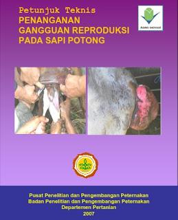 Petunjuk Teknis Penanganan Gangguan Reproduksi Pada Sapi Potong