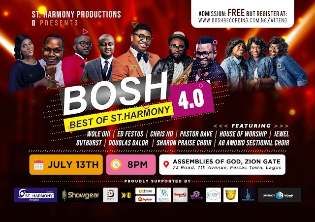 EVENT: St. Harmony Productions Unveils Line Up Ministers To Rave Up BOSH 4.0 Live Recording Concert - Slated For July 13th