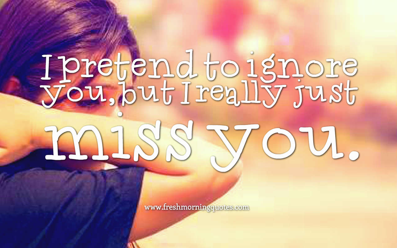 ignoring you love images quotes