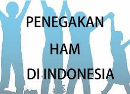 Lembaga-Lembaga Penegakan Hak Asasi Manusia (HAM) di Indonesia Beserta Penjelasannya