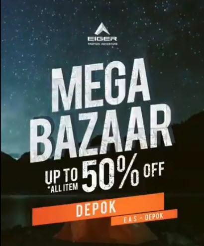 #EIGER - Promo Mega Bazar Diskon s.d 50% (Mulai 01 Jan 2019)